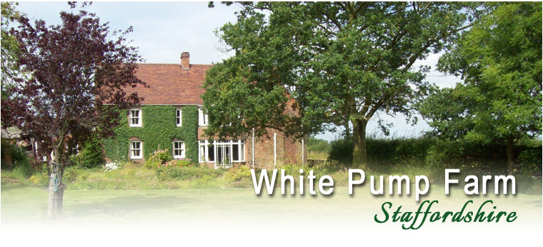 White Pump Farm Staffordshire